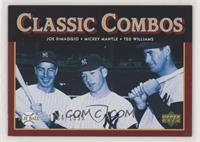 Classic Combos - Joe DiMaggio, Mickey Mantle, Ted Williams #/1,999