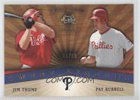 Jim Thome, Pat Burrell /99