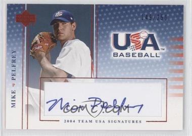 2004 Upper Deck USA Baseball - Team USA Signatures - Blue Ink #S-35 - Mike Pelfrey /250