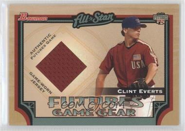 2005 Bowman - Futures Game Gear #FGG-CE - Clint Everts