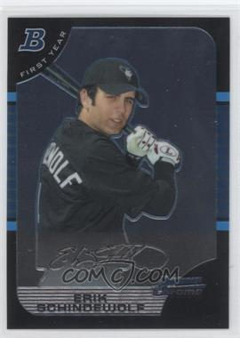 2005 Bowman Chrome - [Base] #270 - First Year - Erik Schindewolf
