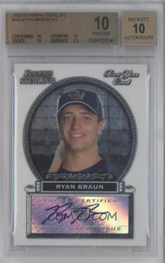 2005 Bowman Sterling - [Base] #BS-RB - Ryan Braun [BGS10]
