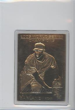 2005 Danbury Mint 22K Gold Chicago White Sox World Series Champions - [Base] #JOGA - Jon Garland