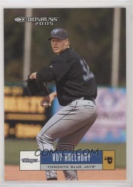 2005 Donruss - [Base] #369 - Roy Halladay