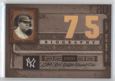2005 Donruss Biography - Babe Ruth Career Home Run #75 - Babe Ruth