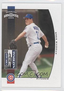 2005 Donruss Team Heroes - [???] #5 - Greg Maddux