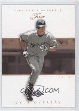 2005 Flair - [Base] - Row 1 #12 - Lyle Overbay /100