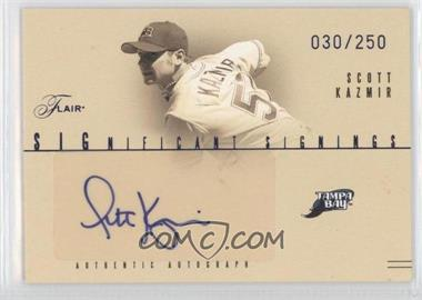 2005 Flair - Significant Signings - Blue #SS-SK - Scott Kazmir /250
