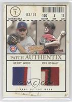 Kerry Wood, Roy Oswalt /10
