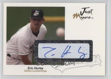 2005 Just Minors - Just Autographs - Autographs [Autographed] #30 - Eric Hurley
