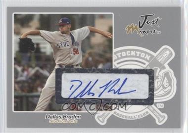 2005 Just Minors - Just Autographs - Silver Autographs [Autographed] #7 - Dallas Braden /100