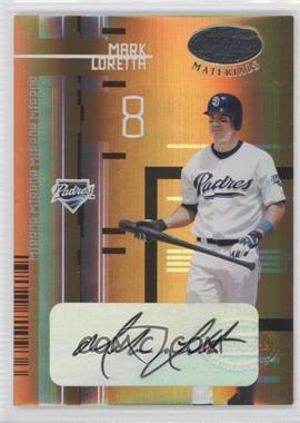 2005 Leaf Certified Materials - [Base] - Mirror Gold Signatures [Autographed] #102 - Mark Loretta /25