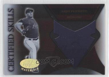 2005 Leaf Certified Materials - Certified Skills #CS-1 - Andy Pettitte