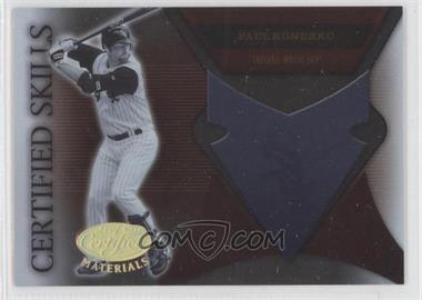 2005 Leaf Certified Materials - Certified Skills #CS-20 - Paul Konerko