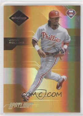 2005 Leaf Limited - [Base] - Spotlight Gold #26 - Jimmy Rollins /25