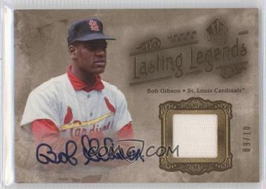 2005 SP Legendary Cuts - Lasting Legends - Gold Jersey Autographs [Autographed] [Memorabilia] #LL-BG - Bob Gibson /10