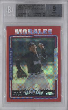2005 Topps Chrome Update & Highlights - [Base] - Red X-Fractor #UH191 - Franklin Morales /65 [BGS 9]