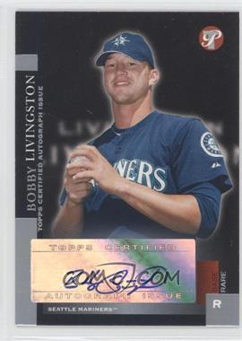 2005 Topps Pristine - [Base] #186 - Base Rare - Bobby Livingston /100