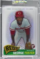 George Foster [Uncirculated] #/549
