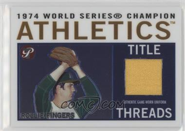 2005 Topps Pristine Legends - Title Threads Relics #TT-RF - Rollie Fingers