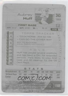 2005 Topps Total - [???] #345 - Aubrey Huff /1