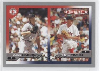 2005 Topps Total - [Base] - Silver #665 - Alan Embree, Mike Timlin