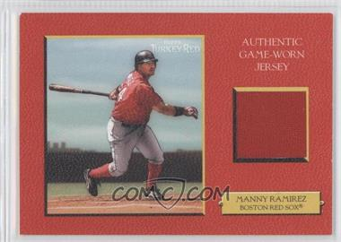 2005 Topps Turkey Red - Relics - Red #TRR-MR - Manny Ramirez /99