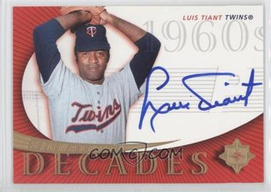 2005 Ultimate Signature Edition - Signature Decade #SD-LT - Luis Tiant