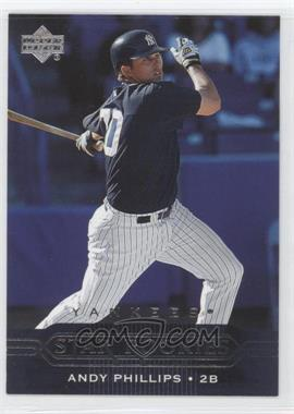 2005 Upper Deck - [Base] #444 - Andy Phillips