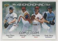 Nolan Ryan, Randy Johnson, Steve Carlton, Roger Clemens /4000