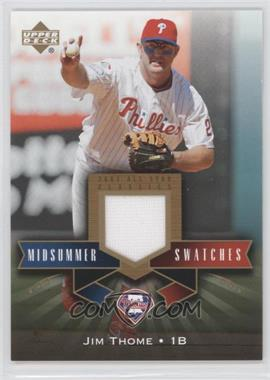 2005 Upper Deck All-Star Classics - Midsummer Swatches #MS-JT - Jim Thome