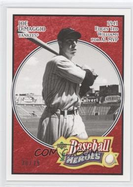 2005 Upper Deck Baseball Heroes - [Base] - Red #137 - Joe DiMaggio /75