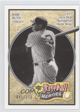 2005 Upper Deck Baseball Heroes - [Base] #102 - Babe Ruth /575