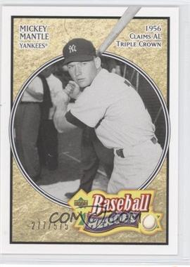 2005 Upper Deck Baseball Heroes - [Base] #162 - Mickey Mantle /575