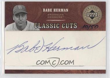 2005 Upper Deck Classics - Classic Cuts Cut Autographs #CUT-BH - Babe Herman /50