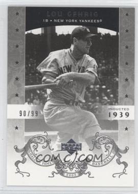 2005 Upper Deck Hall of Fame - [Base] - Silver #79 - Lou Gehrig /99