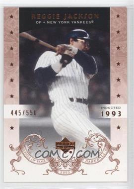 2005 Upper Deck Hall of Fame - [Base] #85 - Reggie Jackson /550