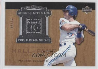 2005 Upper Deck Hall of Fame - Essential Enshrinement - Silver #EE-PM3 - Paul Molitor /15