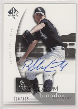 2005 Upper Deck SP Collection - SP Authentic #106 - Brandon McCarthy /185