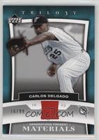 Carlos Delgado #/99