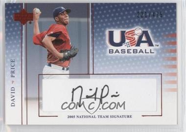 2005 Upper Deck USA Baseball - Team USA Autographs #DP - David Price /475