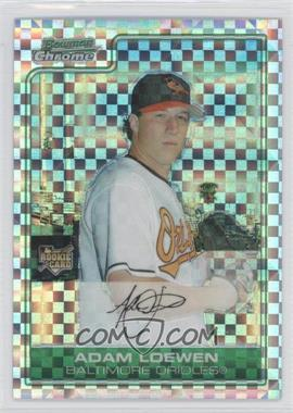 2006 Bowman Chrome - [Base] - X-Fractor #216 - Adam Loewen /250
