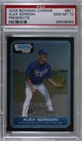 Alex Gordon [PSA 10 GEM MT]