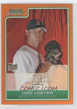 2006 Bowman Draft Picks & Prospects - [Base] - Chrome Orange Refractor #BDP22 - Jon Lester /25