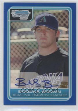 2006 Bowman Draft Picks & Prospects - Chrome Draft Picks - Blue Refractor #DP73 - Brooks Brown /150