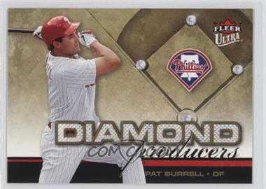 2006 Fleer Ultra - Diamond Producers #DP19 - Pat Burrell
