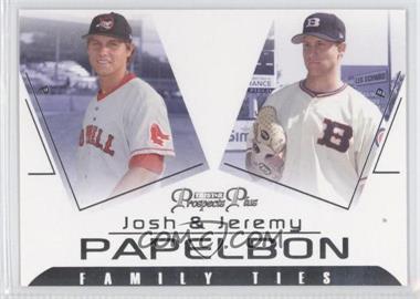 2006 TRISTAR Prospects Plus - Family Ties #FT-3 - Josh Papelbon, Jeremy Papelbon