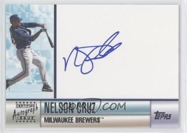 2006 Topps - Certified Autographs - [Autographed] #TA-NC - Nelson Cruz