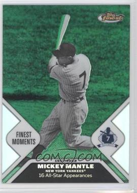 2006 Topps Finest - Mickey Mantle Finest Moments - Green Refractor #MMFM6 - Mickey Mantle /199