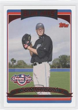 2006 Topps Opening Day - [Base] - Red Foil #18 - Roy Halladay /2006